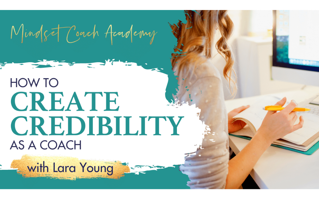 Episode 4: How to Create Credibility as a Coach