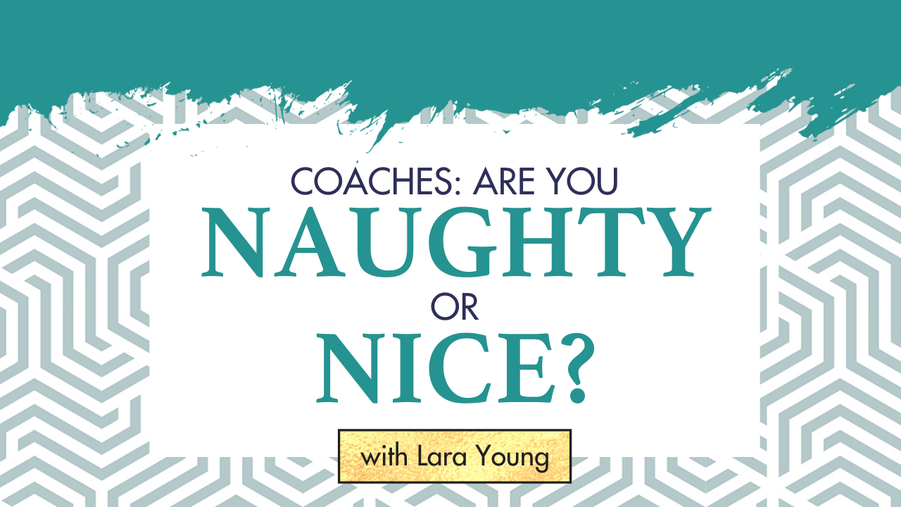 Coaches: are you naughty or nice?