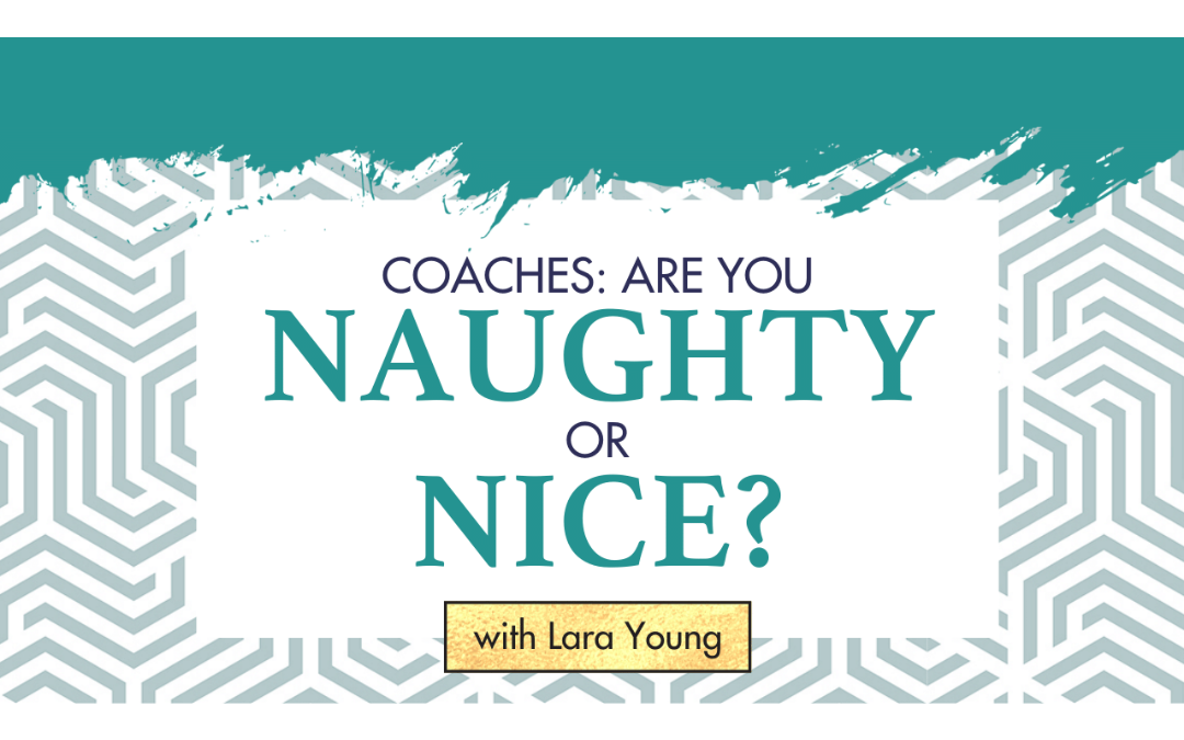 Episode 6: Coaches: Are You Naughty or Nice?