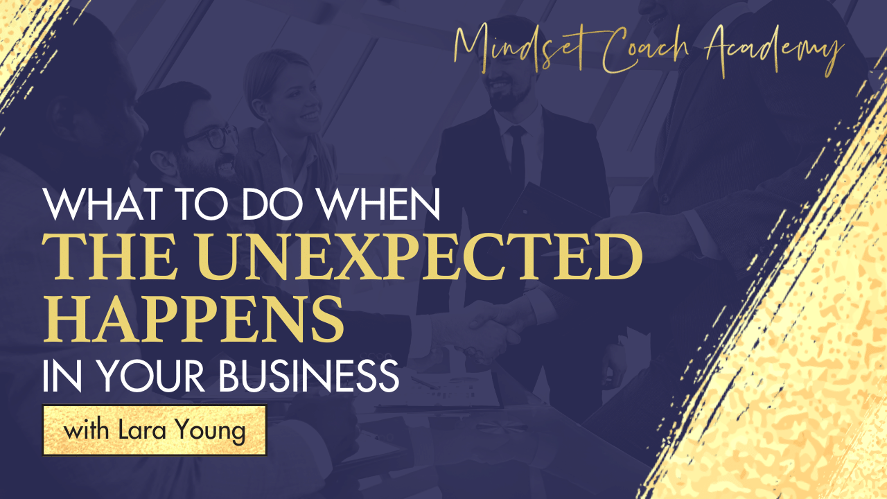 What To Do When The Unexpected Happens In Your Business