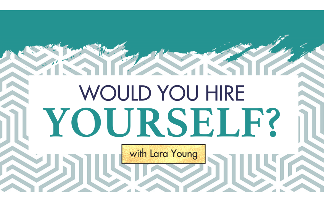 Episode 15: Would You Hire Yourself?
