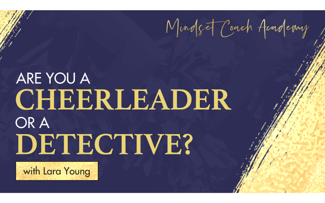 Episode 16: Are You a Cheerleader or a Detective?