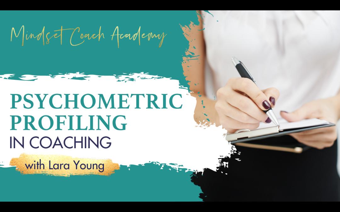 Episode 26: Psychometric Profiling in Coaching